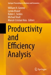 Productivity and Efficiency Analysis ebook by William H. Greene, Lynda Khalaf, Michael Veall,...