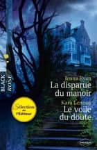 La disparue du manoir - Le voile du doute ebook by Jenna Ryan