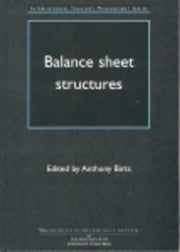 Balance Sheet Structures ebook by Birts, Anthony N
