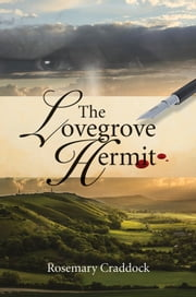 The Lovegrove Hermit ebook by Rosemary Craddock