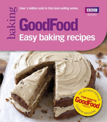 Good Food: Easy Baking Recipes ebook by Ebury Publishing