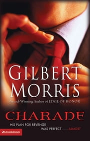 Charade ebook by Gilbert Morris