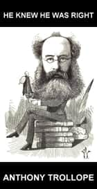 He Knew He Was Right [con Glosario en Español] ebook by Anthony Trollope,Eternity Ebooks