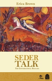 Seder Talk Essays ebook by Erica Brown