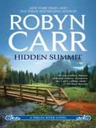 Hidden Summit (A Virgin River Novel, Book 15) ebook by Robyn Carr