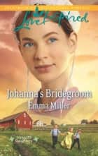 Johanna's Bridegroom ebook by Emma Miller