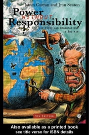 Power Without Responsibility ebook by Curran, James