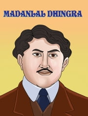 Madanlal Dhingra ebook by Sumit Kumar