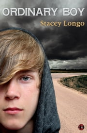 Ordinary Boy ebook by Stacey Longo