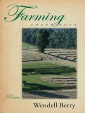 Farming - A Hand Book ebook by Wendell Berry