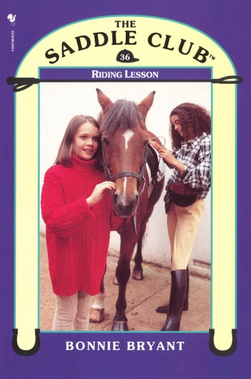 Saddle Club 36: Riding Lesson ebook by Bonnie Bryant