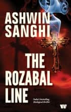 The Rozabal Line ebook by ASHWIN SANGHI
