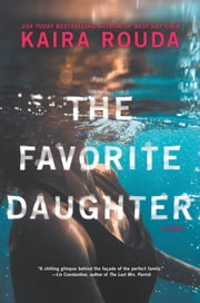 The Favorite Daughter ebook by Kaira Rouda