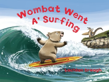 Wombat Went A' Surfing ebook by