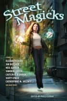 Street Magicks ebook by Paula Guran