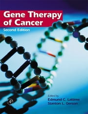 Gene Therapy of Cancer - Translational Approaches from Preclinical Studies to Clinical Implementation ebook by