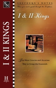 Shepherd's Notes: I & II Kings ebook by Paul Wright