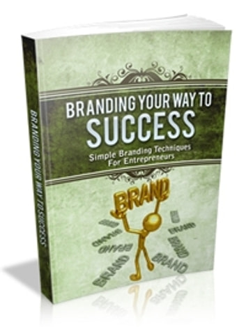 Branding your way to Success ebook by UNKNOWN