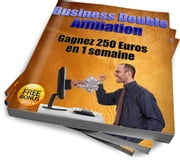 Business double affiliation - Débuter correctement le commerce de l'affiliation sur internet ebook by Nicolas Francon