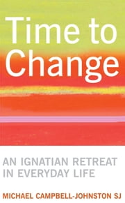 Time to Change ebook by Michael Campbell-Johnston