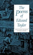 The Poems of Edward Taylor ebook by Edward Taylor