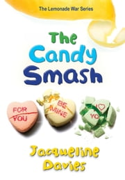 The Candy Smash ebook by Jacqueline Davies