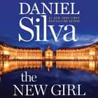 The New Girl - A Novel Áudiolivro by Daniel Silva, George Guidall