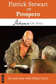 Patrick Stewart on Prospero (Shakespeare on Stage) ebook by Patrick Stewart