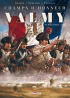 Champs d'honneur - Valmy - Septembre 1792 ebook by