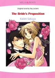 THE BRIDE'S PROPOSITION (Mills & Boon Comics) - Mills & Boon Comics ebook by Day Leclaire,Kaishi Sakuya