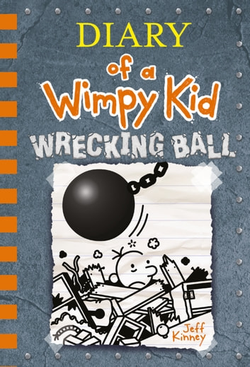 Wrecking Ball (Diary of a Wimpy Kid Book 14) ebook by Jeff Kinney