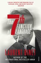 The 7th Function of Language eBook by Laurent Binet, Sam Taylor