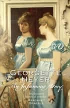An Infamous Army ebook by Georgette Heyer