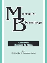 Mama's Blessings ebook by Edith Byrd Summerford