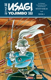 Usagi Yojimbo Saga Volume 1 ebook by Stan Sakai, Stan Sakai
