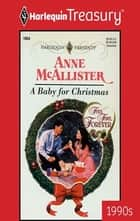 A Baby for Christmas ebook by Anne McAllister
