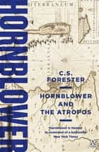 Hornblower and the Atropos ebook by C.S. Forester