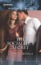 The Socialite's Secret ebook by Carol Marinelli