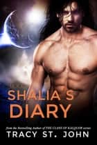 Shalia's Diary Book 9 ebook by Tracy St. John