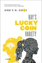 Kay's Lucky Coin Variety ebook by Ann Y. K. Choi