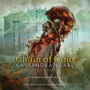 Chain of Gold audiobook by Cassandra Clare