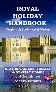 Royal Holiday Handbook ebook by Sorrel Downer