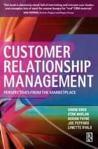 Customer Relationship Management ebook by Simon Knox, Adrian Payne, Lynette Ryals,...