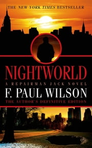 Nightworld - A Repairman Jack Novel ebook by F. Paul Wilson