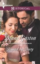 Bound by Duty ebook by Diane Gaston