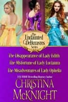 The Undaunted Debutantes Series (Books 1-3) ebook by Christina McKnight