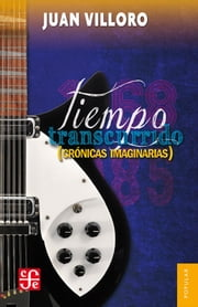 Tiempo transcurrido ebook by Juan Villoro