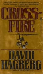 Crossfire ebook by David Hagberg