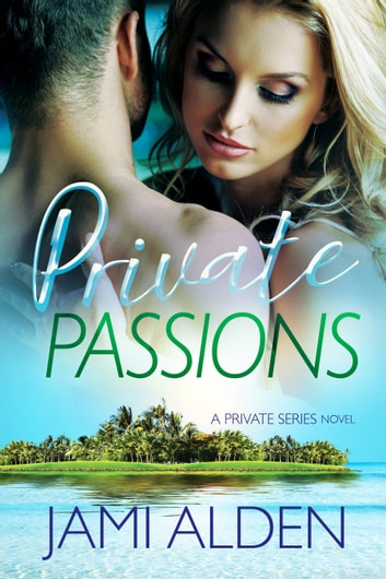 Private Passions ebook by Jami Alden