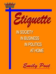 Etiquette [Annotated] ebook by Emily Post